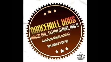 Sistah, Sensei, Ragga One, Nrg_d - Dancehall Dons ( arabian nights riddim )