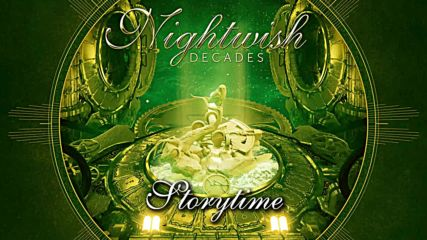 Nightwish (2018) Decades 04. Storytime [remastered]