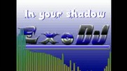 Exodj - In Your Shadow