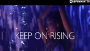 Fedde Le Grand vs. Ian Carey - Keep On Rising ( Official Video)