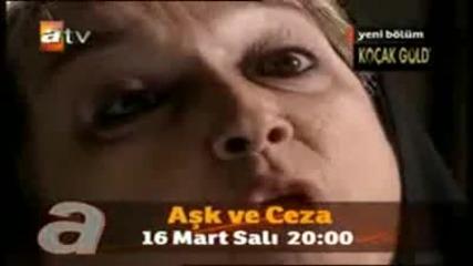 ask ve ceza bolum 11 Fragmani 16 Mart 2010 - Любов и наказание 11 еп