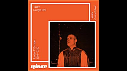 Tubby Jungle Set on Rinse Fm 14-10-2019