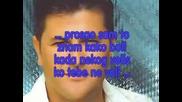 Asim Bajric 2009 - Tjerao te nisam
