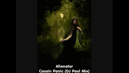 Alienator - Causin Panic (dj Paul Mix)