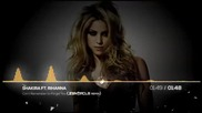 Shakira ft. Rihanna - Can't Remember to Forget You ( Zentacle Dubstep Remix )