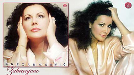 Snezana Savic - Zabranjeno (hq) (bg sub)