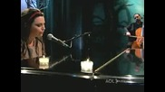 Evanescence - Good Enough(aol Sessions)