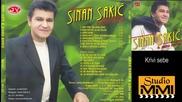 Sinan Sakic i Juzni Vetar - Krivi sebe (Audio 2001)