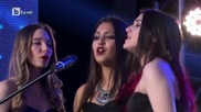 """България търси талант -вокален състав """"нова музика"""""""