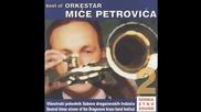 Orkestar Mice Petrovica - Majka cerku udaje, otac zeni sina - (Audio 2004)