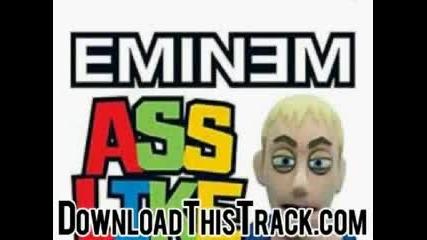 eminem ass like that dirty ass like that