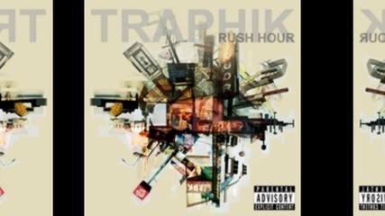 Traphik - Fasho