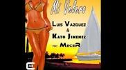 Luis Vazquez y Kato Jimenez Feat. Mecer - Mi Velero ( Official Music )