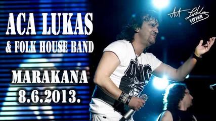 Aca Lukas - Ja zivim sam - (LIVE) - (Marakana 2013)