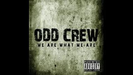 Odd Crew - Stuck