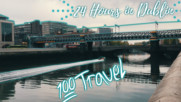 24 часа в Дъблин | 24 Hours in Dublin