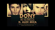 +превод! Dony ft. Alex Mica - Mi Hermosa « Румънско »
