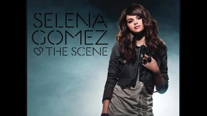 Selena Gomez and The Scene - Stop and Erase