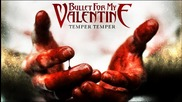 Bullet for My Valentine - Tears Don't Fall, Part 2 + Превод