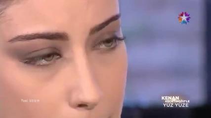Хазал Кая - 26.01.2014 - ''лице в лице с Кенан Ерчетингьоз''