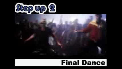 Step Up 2 The Streets - Final Dance