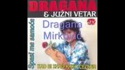 Dragana Mirkovic Najveci Hitovi 1