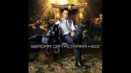 Serdar Ortac - kolayca 2010