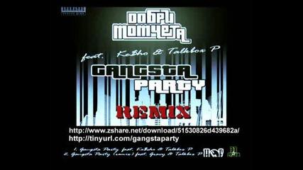 Добри Момчета - Gangsta Party (free Dl)