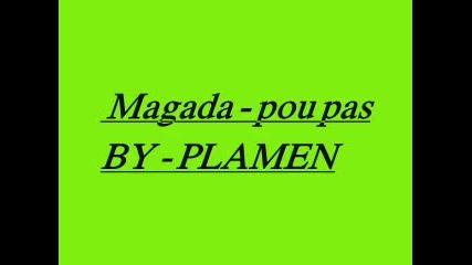 Прекрасна балада: Magada - pou pas