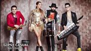 Gipsy Casual - Keluska - Party!!
