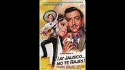 Jorge Negrete,  Ay Jalisco No Te Rajes (1941)