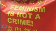 China Releases Five Women's Rights Activists Held for Over a Month