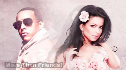 Премиера! Daddy Yankee feat. Inna - More Than Friends ( Official Song )