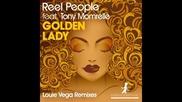 Reel People feat. Tony Momrelle - Golden Lady (louie Vega Roots Mix)