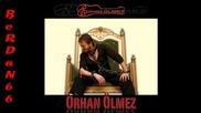 Orhan Olmez - Sen Gidince 2011