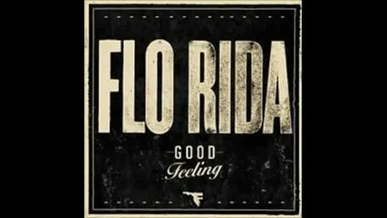 Florida - Good Feeling (original Version)
