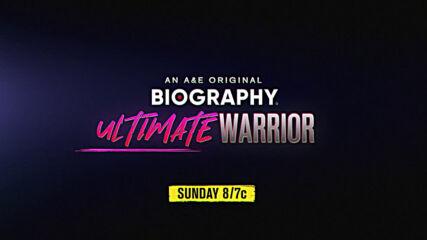 A&E's Original Biography Ultimate Warrior airs this Sunday 8/7c on A&E