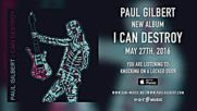 Paul Gilbert - Knocking On A Locked Door - New Album I Can Destroy out May 27th 2016