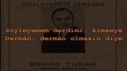 Turkish Karaoke Soyleyemem Derdimi