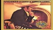 Vicente Fernandez - Cielito Lindo 1985