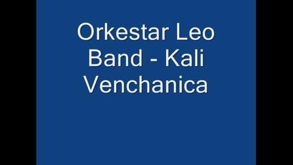 Orkestar Leo Band - Kali Venchanica