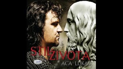 Aca Lukas - 2012 - Ti Si Moja Bolna Rana - Prevod