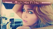 Hannah Montana Ft Iyaz - Gonna Get This official soundtrack *hq*