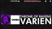 Dubstep - Varien - Throne of Ravens