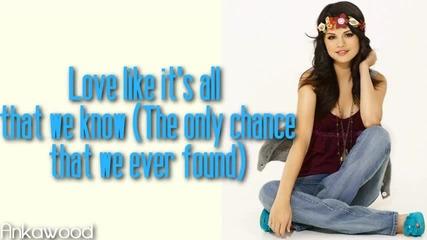 * (lyrics on the screen) * Selena Gomez - Live Like Theres No Tomorrow