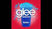 Glee Cast - Listen [ Glee Cast Version ]