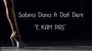2012 ' Mandi Nishtulles , Sabina Dana ft. Dafi Derti - E kam pas ( Official Video Hd )