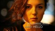 ♫ Adele - Hello ( Music Video)( Paul Damixie Remix) текст & превод
