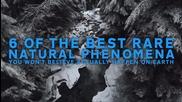 6 от най-редките природни явления