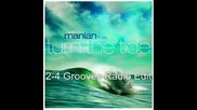 Manian Feat Aila - Turn The Tide 2 - 4 Grooves Radio Edit